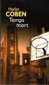 Couverture Myron Bolitar, tome 05 : Temps mort Editions France Loisirs 2008