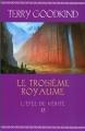 Couverture L'épée de vérité, tome 13 : Le troisième royaume Editions France Loisirs 2014