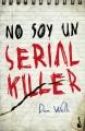 Couverture John Cleaver, tome 1 : Je ne suis pas un serial killer Editions Booket 2012