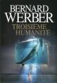 Couverture Troisième humanité, tome 1 Editions France Loisirs 2013