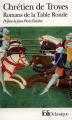 Couverture Romans de la Table Ronde Editions Folio  (Classique) 2011