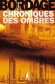Couverture Chroniques des ombres Editions Au diable Vauvert 2013