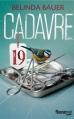 Couverture Cadavre 19 Editions Fleuve 2014