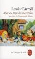 Couverture Alice au pays des merveilles / Les aventures d'Alice au pays des merveilles Editions Le Livre de Poche (Les classiques de poche) 2009