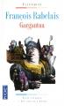 Couverture Gargantua Editions Pocket (Classiques) 2009