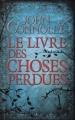 Couverture Le Livre des choses perdues Editions France Loisirs 2010