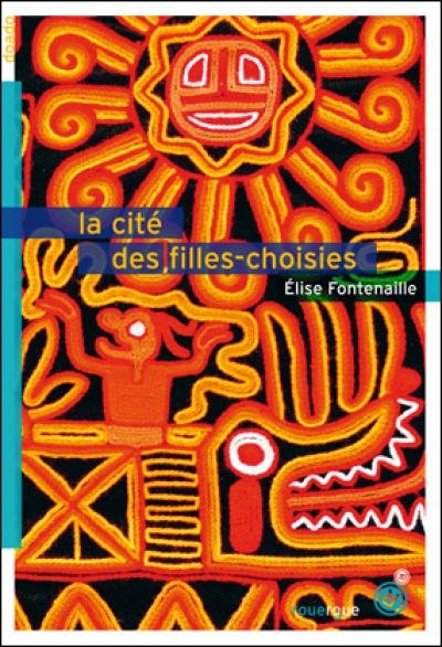 Couverture La Cité des Filles-Choisies