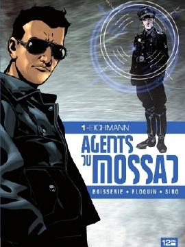 Couverture Agents du Mossad, tome 1 : Eichmann