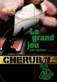 Couverture Cherub, tome 10 : Le Grand Jeu Editions Casterman 2012