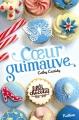 Couverture Les filles au chocolat, tome 2 : Coeur guimauve Editions Nathan 2012