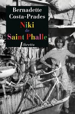 http://etincellesdeplume.blogspot.fr/2015/02/niki-de-saint-phalle-de-bernadette.html
