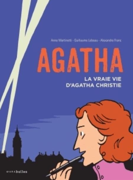 Couverture Agatha : La vraie vie d'Agatha Christie