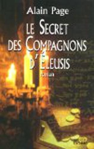 Couverture Le secret des Compagnons d'Éleusis