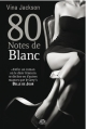 Couverture Eighty Days, tome 5 : 80 Notes de blanc Editions Milady (Romantica) 2014