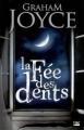 Couverture La fée des dents Editions Bragelonne 2008