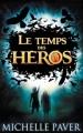 Couverture Le temps des héros, tome 1 : Le feu bleu Editions Hachette 2012