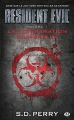 Couverture Resident Evil, tome 01 : La conspiration d'Umbrella Editions Milady 2014