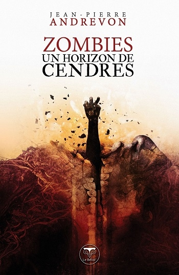 Couverture Un horizon de cendres / Zombies : Un horizon de cendres