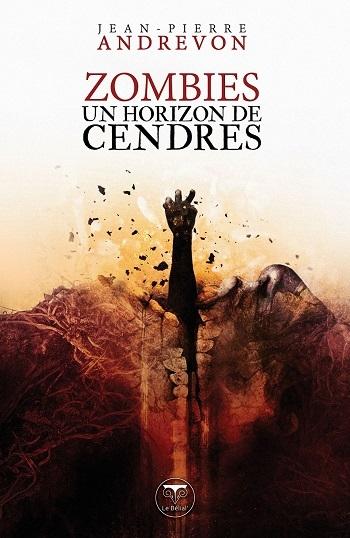 Couverture Un horizon de cendres / Zombies : Un horizon de cendres