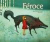 Couverture Féroce Editions Casterman (Les Albums) 2012