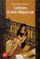 Couverture Lettres à une disparue Editions Le Livre de Poche (Jeunesse) 2014