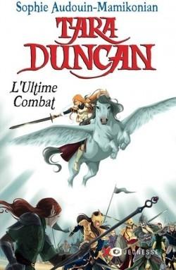 Couverture Tara Duncan, tome 12 : L'ultime combat
