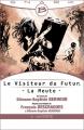 Couverture Le Visiteur du Futur : La Meute, tome 4 : La Porte Editions Bragelonne 2014