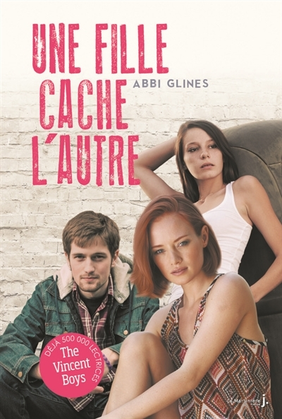 Couverture The Vincent Boys, tome 2 : Une fille cache l'autre