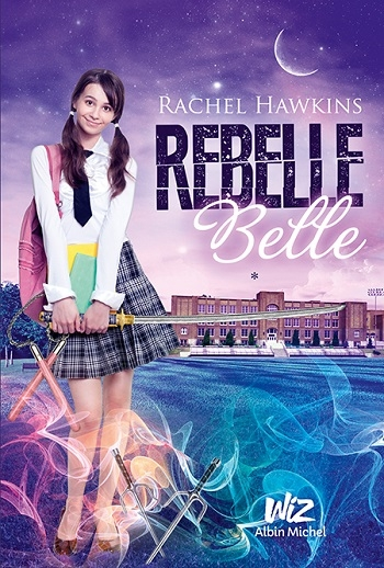 Couverture Rebelle Belle, tome 1