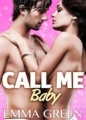 Couverture Call me Baby, tome 5 Editions Addictives 2014