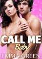 Couverture Call me Baby, tome 6 Editions Addictives 2014