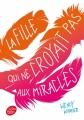 Couverture La fille qui ne croyait pas aux miracles Editions Le Livre de Poche (Jeunesse) 2014