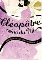 Couverture Une robe couleur du temps, tome 3 : Cléopâtre, Reine du Nil Editions Hachette 2014
