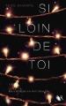 Couverture Si loin de toi Editions Robert Laffont (R) 2014