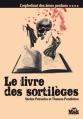 Couverture L'orphelinat des âmes perdues , tome 4 : Le livre des sortilèges Editions du Masque (Msk) 2009