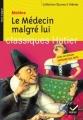 Couverture Le médecin malgré lui Editions Hatier (Classiques - Oeuvres & thèmes) 2002