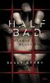 Couverture Half bad, tome 1 : Traque blanche Editions Milan 2014