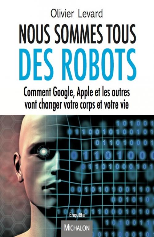 Couverture Nous sommes tous des robots