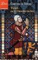 Couverture Yvain, le chevalier au lion / Yvain ou le chevalier au lion / Le chevalier au lion Editions Librio (Littérature) 2014