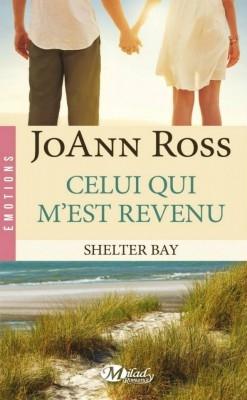 Couverture Shelter Bay, tome 1 : Celui qui m'est revenu