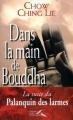 Couverture Dans la main de Bouddha Editions Presses de la Renaissance 2001