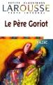 Couverture Le Père Goriot Editions Larousse (Petits classiques) 2001