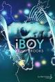 Couverture iBoy Editions de La martinière 2012
