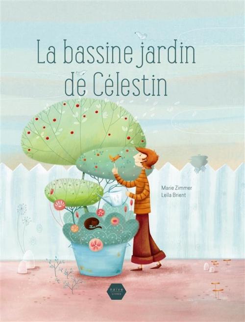 Couverture La bassine jardin de Célestin