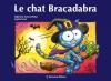Couverture Le chat bracadabra Editions Balivernes 2014