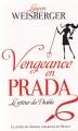 Couverture Le diable s'habille en Prada, tome 2 : Vengeance en Prada : Le retour du diable Editions France Loisirs 2013