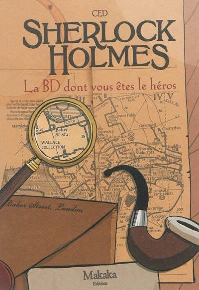 Couverture Sherlock Holmes : La BD dont vous êtes le héros, tome 1