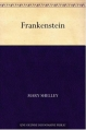 Couverture Frankenstein ou le Prométhée moderne / Frankenstein Editions Une oeuvre du domaine public 2009