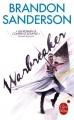 Couverture Warbreaker, tome 1 Editions Le Livre de Poche (Orbit) 2014