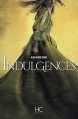Couverture Indulgences Editions HC 2014